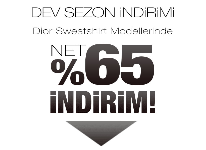 Dior Sweatshirt Sezon Kampanyası