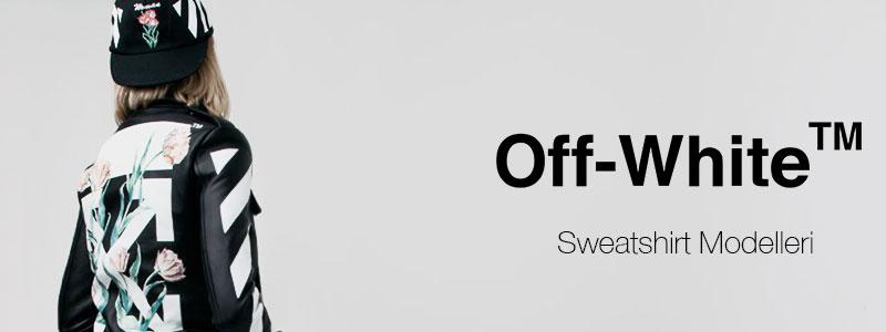 Off White Sweatshirt Modelleri Banner
