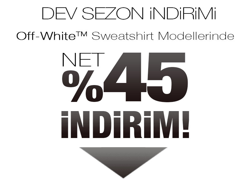 Off White Sweatshirt Sezon Kampanyası