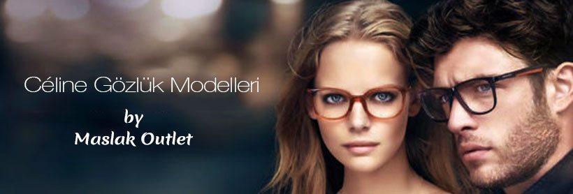 Celine Gözlük, Güneş Gözlüğü Modelleri